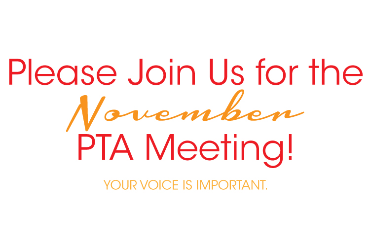 PTA Meeting Tuesday, November 13th