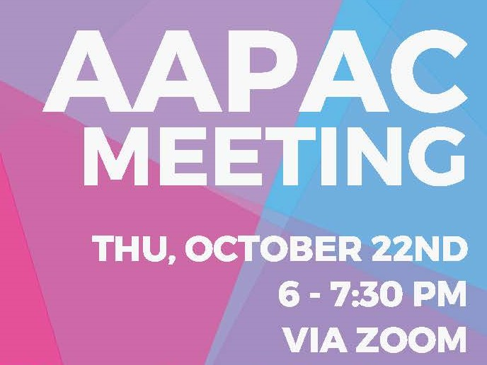 AAPAC Meeting – Thu Oct 22 6pm