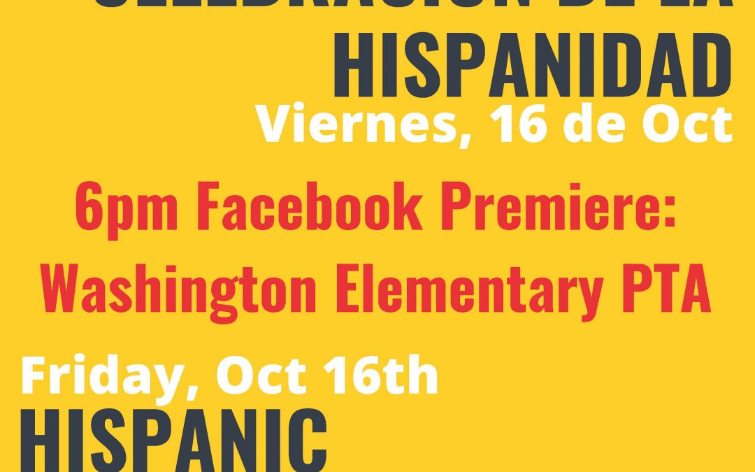 Fri, 10/16 – Virtual Hispanic Heritage Celebration on Facebook LIVE