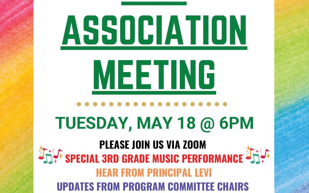 PTA Meeting – Tuesday, May 18th – by VIDEO conference